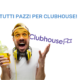 clubhouse come funziona
